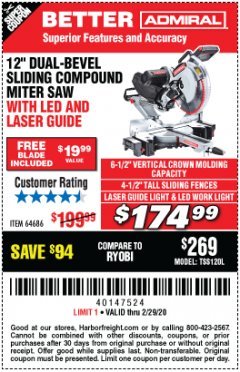 "Harbor Freight Coupon ADMIRAL 12"" DUAL-BEVEL SLIDING COMPOUND MITER SAW Lot No. 64686 Expired: 2/29/20 - $174.99"