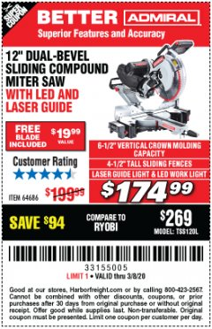 "Harbor Freight Coupon ADMIRAL 12"" DUAL-BEVEL SLIDING COMPOUND MITER SAW Lot No. 64686 Expired: 2/8/20 - $174.99"