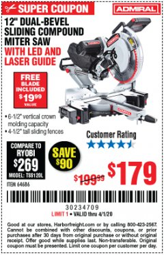 "Harbor Freight Coupon ADMIRAL 12"" DUAL-BEVEL SLIDING COMPOUND MITER SAW Lot No. 64686 Expired: 4/1/20 - $179"