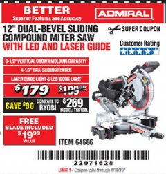 "Harbor Freight Coupon ADMIRAL 12"" DUAL-BEVEL SLIDING COMPOUND MITER SAW Lot No. 64686 Valid: 2/18/20 - 6/30/20 - $179"