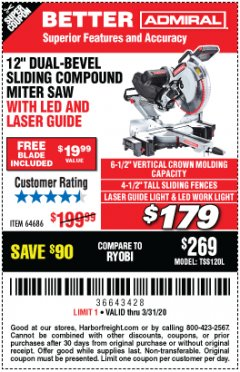 "Harbor Freight Coupon ADMIRAL 12"" DUAL-BEVEL SLIDING COMPOUND MITER SAW Lot No. 64686 Expired: 3/31/20 - $179"