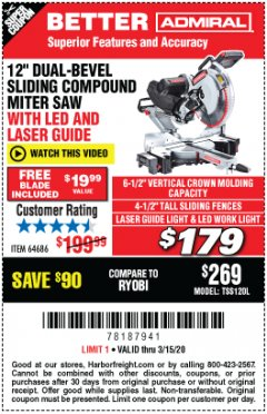 "Harbor Freight Coupon ADMIRAL 12"" DUAL-BEVEL SLIDING COMPOUND MITER SAW Lot No. 64686 Expired: 3/15/20 - $1.79"