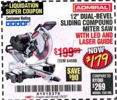 "Harbor Freight Coupon ADMIRAL 12"" DUAL-BEVEL SLIDING COMPOUND MITER SAW Lot No. 64686 Valid Thru: 6/30/20 - $179"