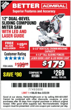 "Harbor Freight Coupon ADMIRAL 12"" DUAL-BEVEL SLIDING COMPOUND MITER SAW Lot No. 64686 Expired: 3/22/20 - $179.99"