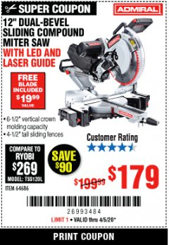 "Harbor Freight Coupon ADMIRAL 12"" DUAL-BEVEL SLIDING COMPOUND MITER SAW Lot No. 64686 Valid: 3/24/20 - 6/30/20 - $179"