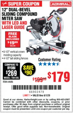 "Harbor Freight Coupon ADMIRAL 12"" DUAL-BEVEL SLIDING COMPOUND MITER SAW Lot No. 64686 Valid: 3/30/20 - 6/30/20 - $179"