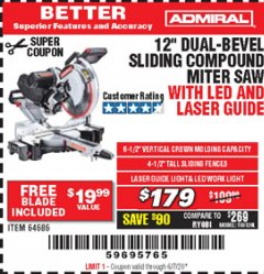 "Harbor Freight Coupon ADMIRAL 12"" DUAL-BEVEL SLIDING COMPOUND MITER SAW Lot No. 64686 Valid Thru: 6/30/20 - $1.79"