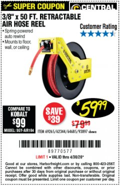 "Harbor Freight Coupon 3/8"" X 50 FT. RETRACTABLE AIR HOSE REEL Lot No. 46320/69265/62344/64685/93897 EXPIRES: 6/30/20 - $59.99"