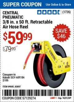 "Harbor Freight Coupon 3/8"" X 50 FT. RETRACTABLE AIR HOSE REEL Lot No. 46320/69265/62344/64685/93897 Valid: 10/15/20 10/31/20 - $59.99"