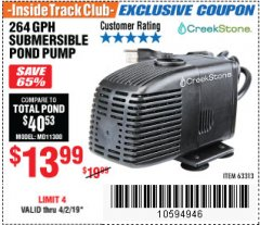 Harbor Freight ITC Coupon CREEKSTONE 264 GPH SUBMERSIBLE POND PUMP Lot No. 63313 Expired: 4/2/19 - $13.99
