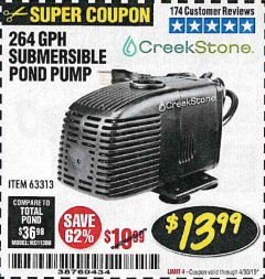Harbor Freight Coupon CREEKSTONE 264 GPH SUBMERSIBLE POND PUMP Lot No. 63313 Expired: 4/30/19 - $13.99