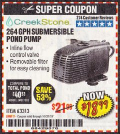 Harbor Freight Coupon CREEKSTONE 264 GPH SUBMERSIBLE POND PUMP Lot No. 63313 Expired: 10/31/19 - $18.99