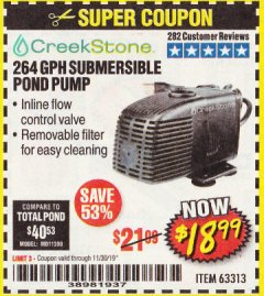 Harbor Freight Coupon CREEKSTONE 264 GPH SUBMERSIBLE POND PUMP Lot No. 63313 Expired: 11/30/19 - $18.99