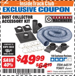 Harbor Freight ITC Coupon DUST COLLECTOR ACCESSORY KIT Lot No. 64519/93601 Dates Valid: 12/31/69 - 6/30/20 - $49.99