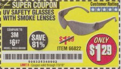Harbor Freight Coupon SAFETY GLASSES Lot No. 66822/66823/63851/99762 Expired: 7/3/19 - $1.29