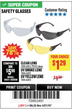 Harbor Freight Coupon SAFETY GLASSES Lot No. 66822/66823/63851/99762 Expired: 4/21/19 - $1.29
