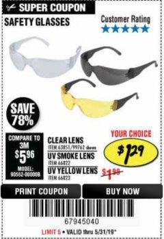 Harbor Freight Coupon SAFETY GLASSES Lot No. 66822/66823/63851/99762 Expired: 5/31/19 - $1.29