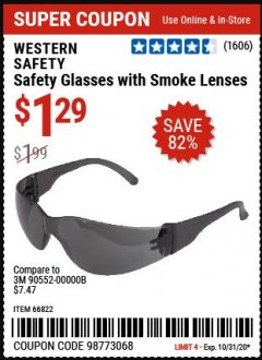 Harbor Freight Coupon SAFETY GLASSES Lot No. 66822/66823/63851/99762 Expired: 10/31/20 - $1.29