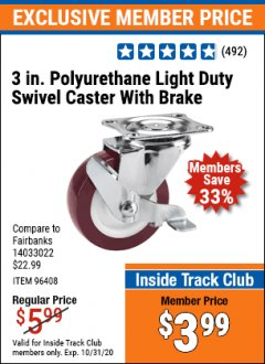 "Harbor Freight ITC Coupon 3"" POLYURETHANE SWIVEL CASTER WITH BRAKE Lot No. 61854/96408 Valid Thru: 10/31/20 - $3.99"
