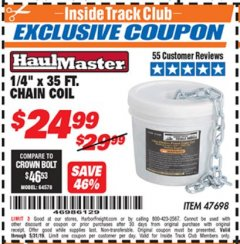 "Harbor Freight ITC Coupon 1/4"" X 35 FT. CHAIN COIL Lot No. 47698 Expired: 5/31/19 - $24.99"