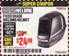 Harbor Freight Coupon CHICAGO ELECTRIC FIXED SHADE WELDING HELMET Lot No. 64527 Expired: 2/28/19 - $24.99