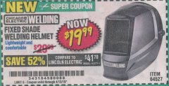 Harbor Freight Coupon CHICAGO ELECTRIC FIXED SHADE WELDING HELMET Lot No. 64527 Expired: 4/13/19 - $19.99