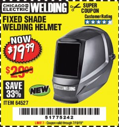 Harbor Freight Coupon CHICAGO ELECTRIC FIXED SHADE WELDING HELMET Lot No. 64527 Expired: 7/19/19 - $19.99