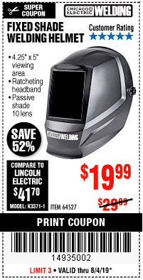 Harbor Freight Coupon CHICAGO ELECTRIC FIXED SHADE WELDING HELMET Lot No. 64527 Expired: 8/4/19 - $19.99