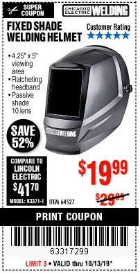 Harbor Freight Coupon CHICAGO ELECTRIC FIXED SHADE WELDING HELMET Lot No. 64527 Expired: 10/13/19 - $19.99