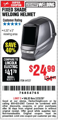 Harbor Freight Coupon CHICAGO ELECTRIC FIXED SHADE WELDING HELMET Lot No. 64527 Expired: 2/23/20 - $24.99