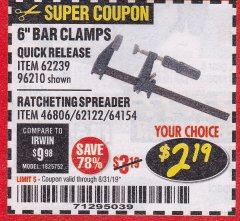 "Harbor Freight Coupon PITTSBURGH 6"" RATCHET BAR CLAMP/SPREADER Lot No. 46806/62122/69045/64154 Expired: 8/31/19 - $2.19"