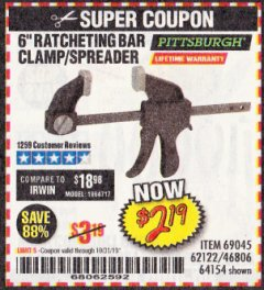 "Harbor Freight Coupon PITTSBURGH 6"" RATCHET BAR CLAMP/SPREADER Lot No. 46806/62122/69045/64154 Expired: 10/31/19 - $2.19"
