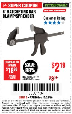 "Harbor Freight Coupon PITTSBURGH 6"" RATCHET BAR CLAMP/SPREADER Lot No. 46806/62122/69045/64154 Expired: 12/22/19 - $2.19"
