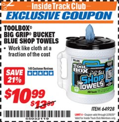 Harbor Freight ITC Coupon TOOLBOX BIG GRIP BUCKET BLUE SHOP TOWELS Lot No. 64928 Expired: 2/29/20 - $10.99