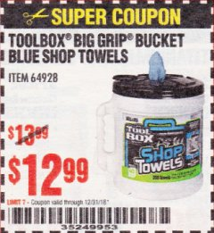 Harbor Freight Coupon TOOLBOX BIG GRIP BUCKET BLUE SHOP TOWELS Lot No. 64928 Expired: 12/31/18 - $12.99