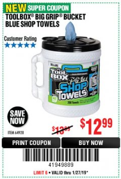 Harbor Freight Coupon TOOLBOX BIG GRIP BUCKET BLUE SHOP TOWELS Lot No. 64928 Expired: 1/27/19 - $12.99