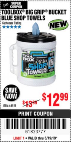 Harbor Freight Coupon TOOLBOX BIG GRIP BUCKET BLUE SHOP TOWELS Lot No. 64928 Expired: 5/19/19 - $12.99