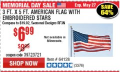 Harbor Freight Coupon 3 FT. X 5 FT. AMERICAN FLAG WITH EMBROIDERED STARS Lot No. 61716/96723/64128/64129/64131 Expired: 5/31/19 - $6.99