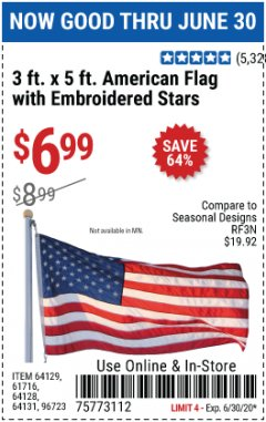 Harbor Freight Coupon 3 FT. X 5 FT. AMERICAN FLAG WITH EMBROIDERED STARS Lot No. 61716/96723/64128/64129/64131 Expired: 6/30/20 - $6.99
