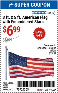 Harbor Freight Coupon 3 FT. X 5 FT. AMERICAN FLAG WITH EMBROIDERED STARS Lot No. 61716/96723/64128/64129/64131 Valid Thru: 7/15/20 - $6.99