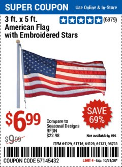 Harbor Freight Coupon 3 FT. X 5 FT. AMERICAN FLAG WITH EMBROIDERED STARS Lot No. 61716/96723/64128/64129/64131 Valid: 10/15/20 10/31/20 - $69.99