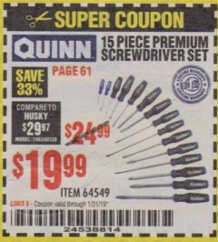 Harbor Freight Coupon QUINN 15 PIECE SCREWDRIVER SET Lot No. 64549 Expired: 1/31/19 - $19.99