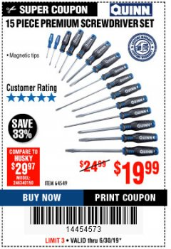 Harbor Freight Coupon QUINN 15 PIECE SCREWDRIVER SET Lot No. 64549 Expired: 6/30/19 - $19.99