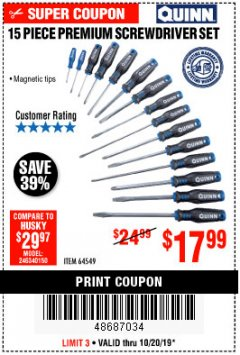 Harbor Freight Coupon QUINN 15 PIECE SCREWDRIVER SET Lot No. 64549 Expired: 10/20/19 - $17.99
