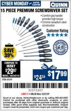 Harbor Freight Coupon QUINN 15 PIECE SCREWDRIVER SET Lot No. 64549 Expired: 12/2/19 - $17.99