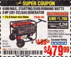 Harbor Freight Coupon 6500 MAX. STARTING/5500 RUNNING WATTS 8 HP (301 CC) GAS GENERATOR Lot No. 63966/63967/63965/63964 Expired: 12/31/18 - $479.99
