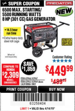 Harbor Freight Coupon 6500 MAX. STARTING/5500 RUNNING WATTS 8 HP (301 CC) GAS GENERATOR Lot No. 63966/63967/63965/63964 Expired: 4/14/19 - $449.99