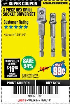 Harbor Freight Coupon 3 PIECE HEX DRILL SOCKET DRIVER SET Lot No. 63909/42191/63928/68513 Expired: 11/18/18 - $0.99