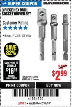 Harbor Freight Coupon 3 PIECE HEX DRILL SOCKET DRIVER SET Lot No. 63909/42191/63928/68513 Expired: 2/17/19 - $2.99