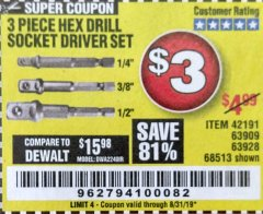 Harbor Freight Coupon 3 PIECE HEX DRILL SOCKET DRIVER SET Lot No. 63909/42191/63928/68513 Expired: 8/31/19 - $3